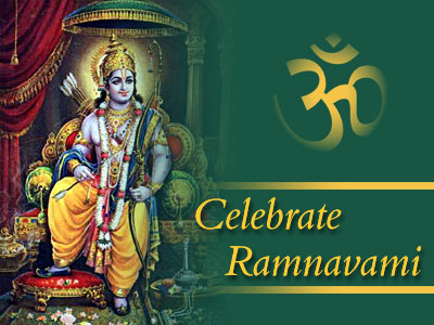 March 24th – The celebration of Ram Navami (Nomi), also known as Lord Rama's Birthday