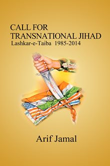 Call for Transnational Jihad - LeT 1985-2014